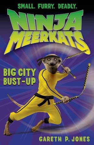 Big City Bust-Up (Ninja Meerkats, #6)