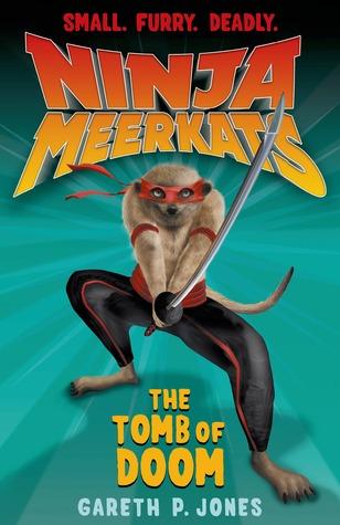 The Tomb of Doom (Ninja Meerkats, #5)