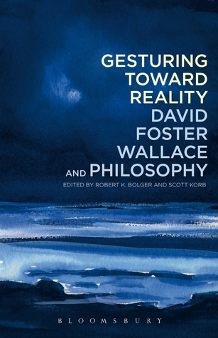 Gesturing Toward Reality by Robert K. Bolger