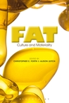 Fat: Culture and Materiality