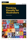Thinking Visually for Illustrators by Mark Wigan