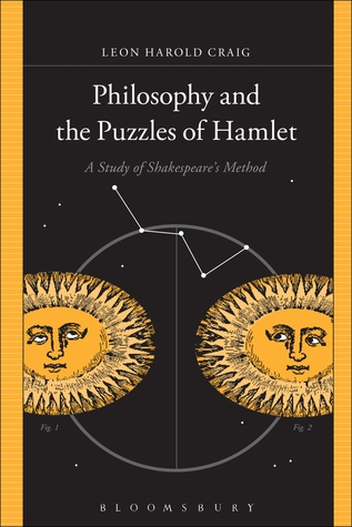 Philosophy and the Puzzles of Hamlet: A Study of Shakespeare's Method