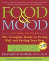 The Food & Mood Cookbook: Recipes for Eating Well and Feeling Your Best