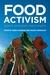 Food Activism: Agency, Demo...