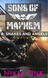 Sons of Mayhem 4: Snakes and Angels  (Sons of Mayhem #1.4)