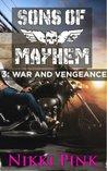 Sons of Mayhem 3: War and Vengeance (Sons of Mayhem #1.3)