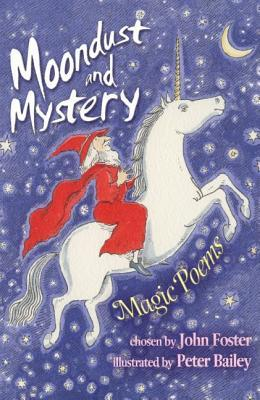 Moondust And Mystery: Magic Poems