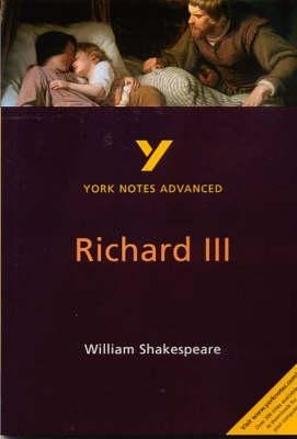 """York Notes Advanced On """"Richard Iii"""" By William Shakespeare"""