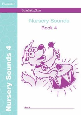 Nursery Sounds Book 4 (of 6): Early Years