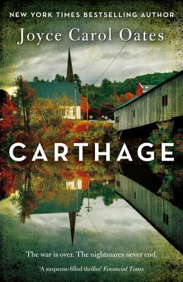 Ebook Carthage by Joyce Carol Oates TXT!