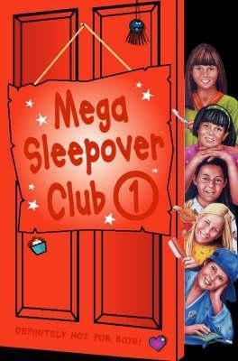 Mega Sleepover Club 1 (Sleepover Club)