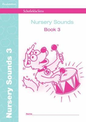 Nursery Sounds Book 3 (of 6): Early Years