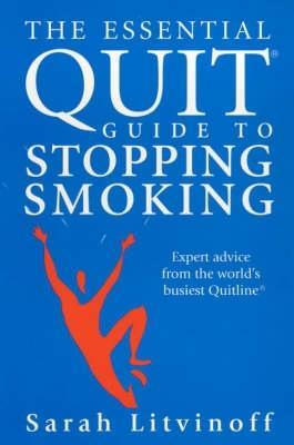The Essential Quit Guide To Stopping Smoking