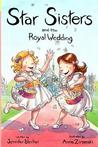 Star Sisters and the Royal Wedding
