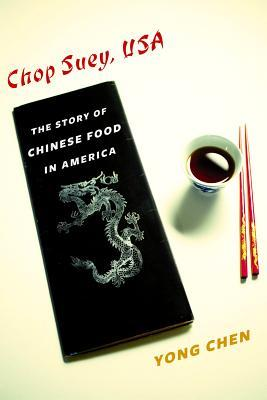 Chop Suey, USA: The Story of Chinese Food in America