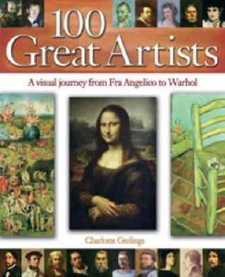 100 Great Artists by Charlotte Gerlings