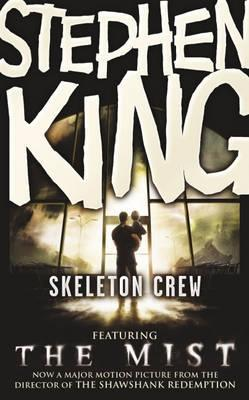 Skeleton Crew by Stephen King