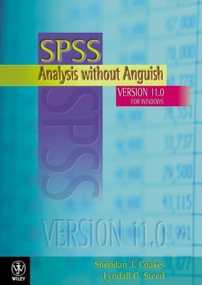 Spss: Analysis Without Anguish: Version 11. 0 For Windows