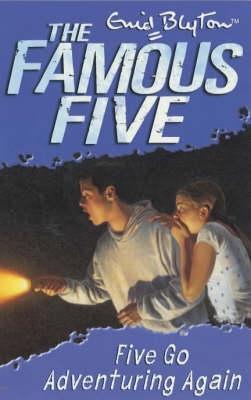 Five Go Adventuring Again (Famous Five, #2)