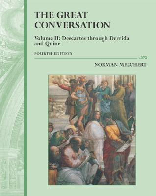 Great Conversation, Volume II: A Historical Introduction to Philosophy