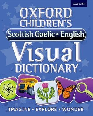 Oxford Children's Scottish Gaelic-English Visual Dictionary