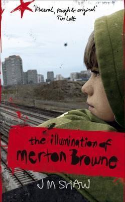 The Illumination Of Merton Browne