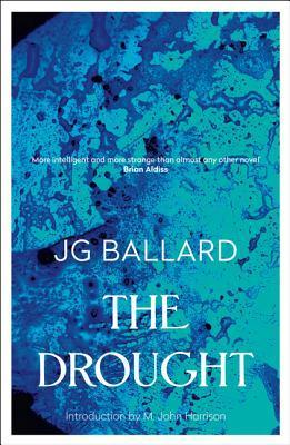 The Drought by J.G. Ballard