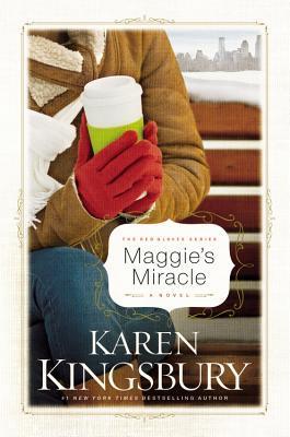 Maggie's Miracle by Karen Kingsbury