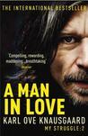 A Man in Love by Karl Ove Knausgård