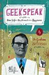 Geekspeak: Why Life + Mathematics = Happiness