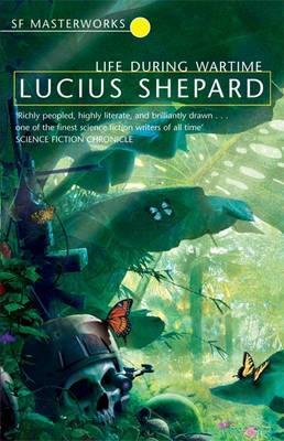 Ebook Life During Wartime by Lucius Shepard PDF!