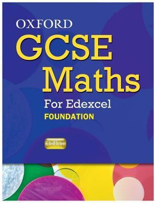 Oxford Gcse Maths for Edexcel: Specification a Student Book Foundation