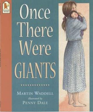 Once There Were Giants por Martin Waddell