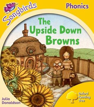 The Upside Down Browns (Oxford Reading Tree: Stage 5: Songbirds)