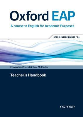 Oxford EAP: Upper-Intermediate/B2: Teacher's Book and DVD-ROM Pack: English for Academic Purposes