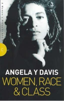 Women, Race and Class (Women's Press Classics)
