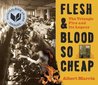 Flesh blood so cheap the triangle fire and its legacy by albert flesh blood so cheap the triangle fire and its legacy by albert marrin fandeluxe Choice Image