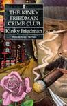 The Kinky Friedman Crime Club (Kinky Friedman, #1-3)