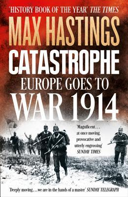 catastrophe-europe-goes-to-war-1914