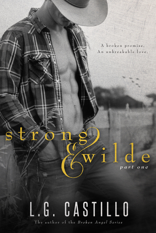 Strong & Wilde: Part One (Strong & Wilde #1)