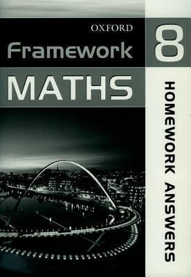 Framework Maths: Year 8: Homework Answer Book: Homework Answer Book Year 8