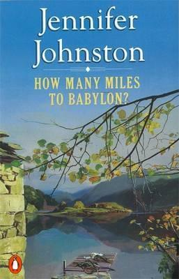 Image result for jennifer johnston how many miles to babylon