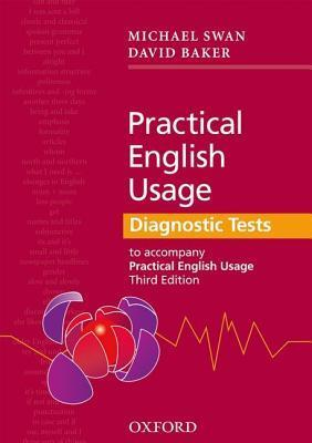 Practical English Usage Diagnostic Tests: Grammar Tests to Accompany Practical English Usage