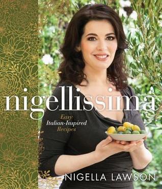 Descargar Nigellissima: easy italian-inspired recipes epub gratis online Nigella Lawson