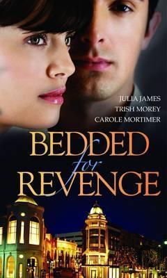 Bedded for Revenge: Purchased for Revenge / For Revenge...or Pleasure? / The Vengeance Affair