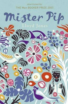 mister pip by lloyd jones reviews discussion bookclubs lists