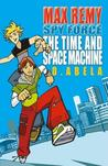 The Time and Space Machine (Spy Force, #1)
