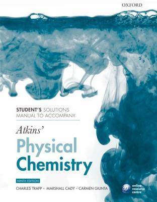 Student's Solutions Manual to Accompany Atkins' Physical Chemistry