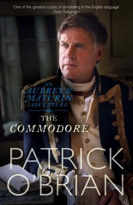 The Commodore (Aubrey/Maturin, #17)