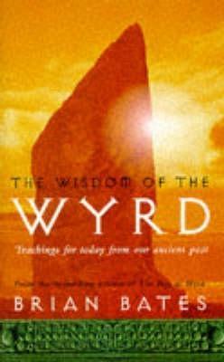 The Wisdom Of The Wyrd